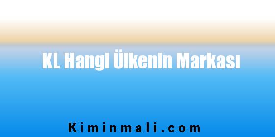 KL Hangi Ülkenin Markası