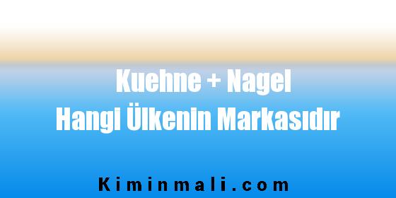 Kuehne + Nagel Hangi Ülkenin Markasıdır