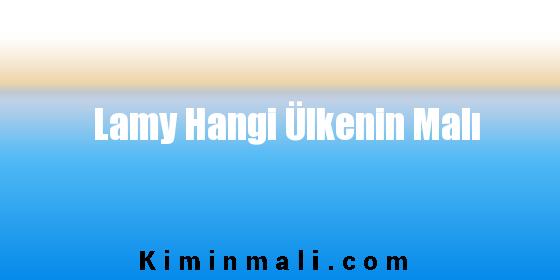 Lamy Hangi Ülkenin Malı