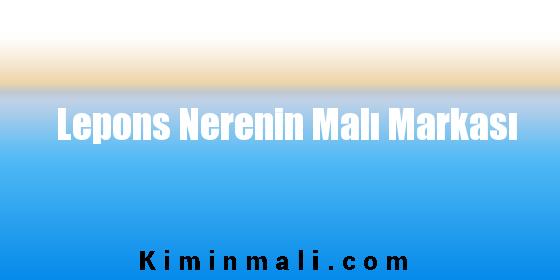 Lepons Nerenin Malı Markası