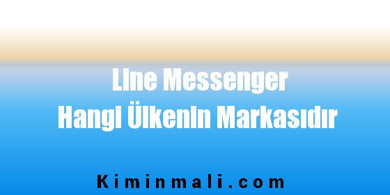 Line Messenger Hangi Ülkenin Markasıdır