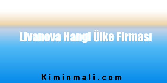Livanova Hangi Ülke Firması
