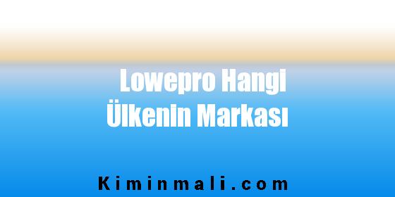 Lowepro Hangi Ülkenin Markası