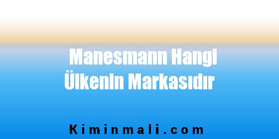 Manesmann Hangi Ülkenin Markasıdır