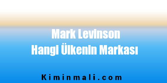 Mark Levinson Hangi Ülkenin Markası