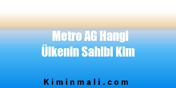 Metro AG Hangi Ülkenin Sahibi Kim