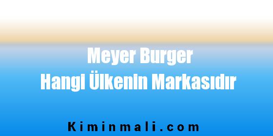 Meyer Burger Hangi Ülkenin Markasıdır