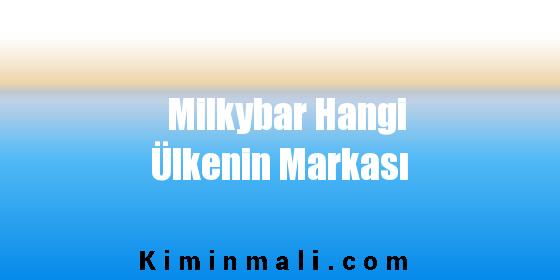 Milkybar Hangi Ülkenin Markası