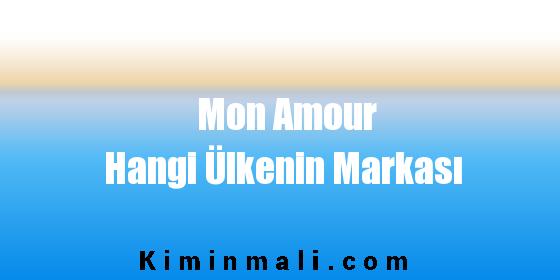 Mon Amour Hangi Ülkenin Markası