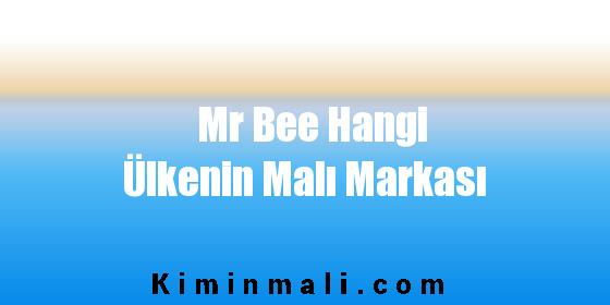 Mr Bee Hangi Ülkenin Malı Markası