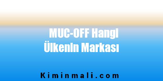 MUC-OFF Hangi Ülkenin Markası
