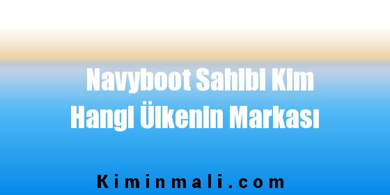 Navyboot Sahibi Kim Hangi Ülkenin Markası