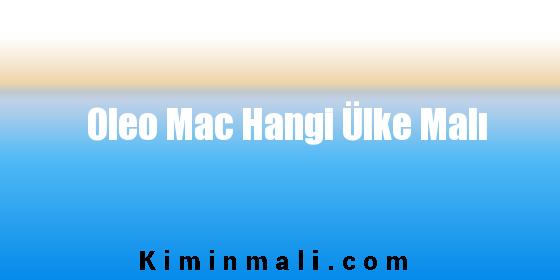 Oleo Mac Hangi Ülke Malı