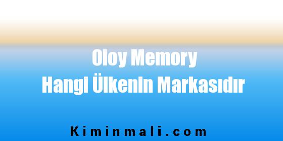 Oloy Memory Hangi Ülkenin Markasıdır