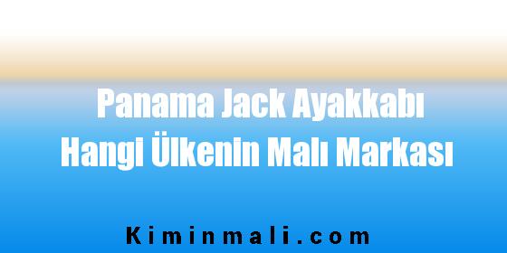 Panama Jack Ayakkabı Hangi Ülkenin Malı Markası