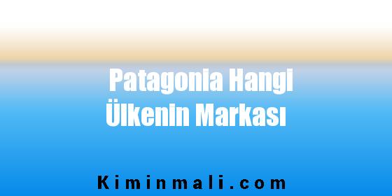 Patagonia Hangi Ülkenin Markası