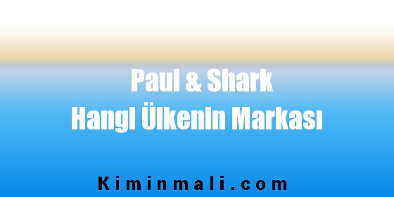 Paul & Shark Hangi Ülkenin Markası