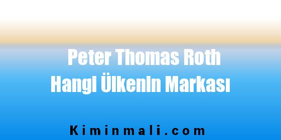 Peter Thomas Roth Hangi Ülkenin Markası