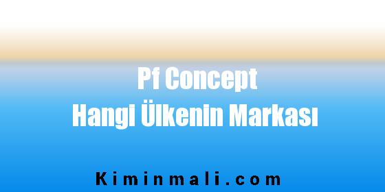 Pf Concept Hangi Ülkenin Markası