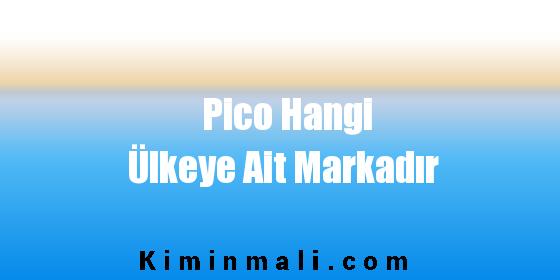 Pico Hangi Ülkeye Ait Markadır
