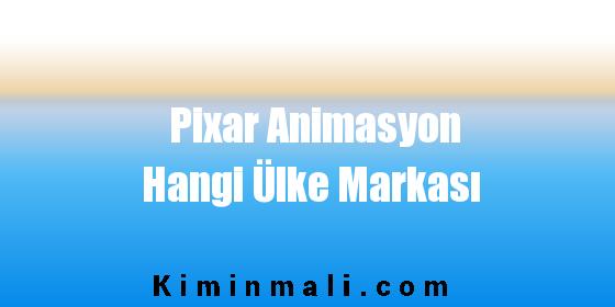 Pixar Animasyon Hangi Ülke Markası