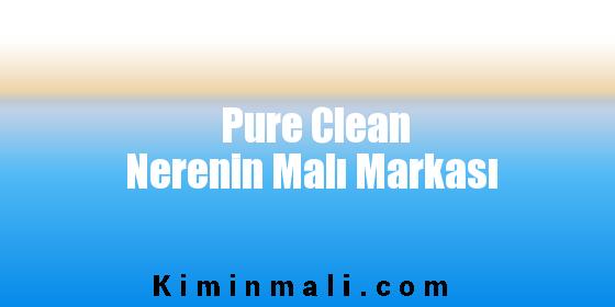 Pure Clean Nerenin Malı Markası