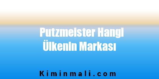 Putzmeister Hangi Ülkenin Markası
