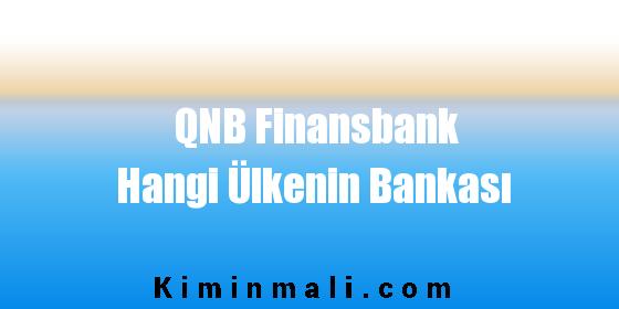 QNB Finansbank Hangi Ülkenin Bankası