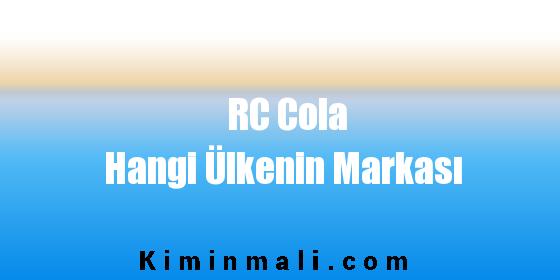 RC Cola Hangi Ülkenin Markası