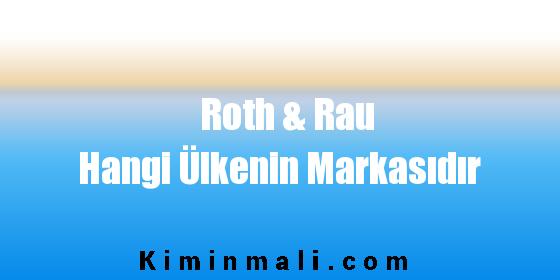 Roth & Rau Hangi Ülkenin Markasıdır