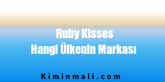 Ruby Kisses Hangi Ülkenin Markası