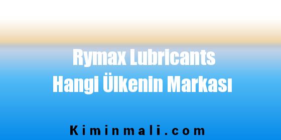 Rymax Lubricants Hangi Ülkenin Markası
