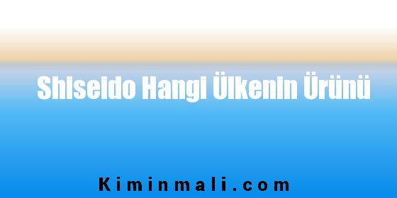 Shiseido Hangi Ülkenin Ürünü