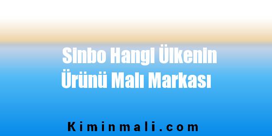 Sinbo Hangi Ülkenin Ürünü Malı Markası