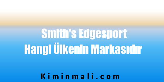 Smith's Edgesport Hangi Ülkenin Markasıdır
