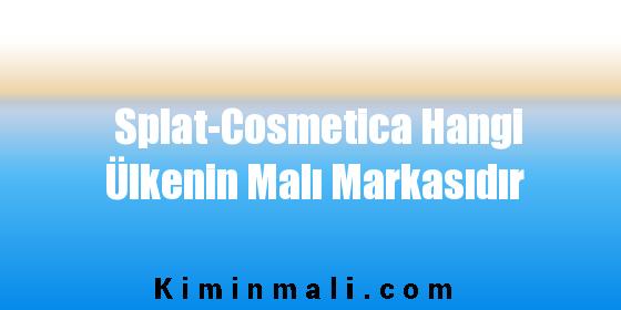 Splat-Cosmetica Hangi Ülkenin Malı Markasıdır