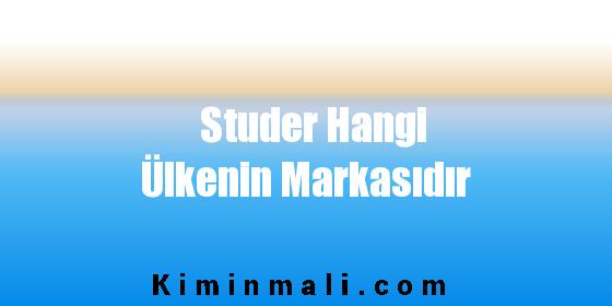 Studer Hangi Ülkenin Markasıdır
