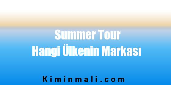 Summer Tour Hangi Ülkenin Markası