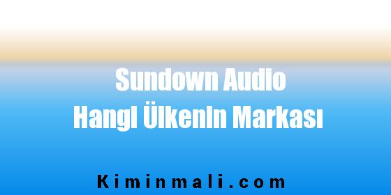 Sundown Audio Hangi Ülkenin Markası