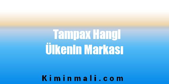 Tampax Hangi Ülkenin Markası