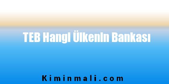 TEB Hangi Ülkenin Bankası