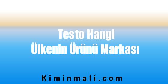 Testo Hangi Ülkenin Ürünü Markası