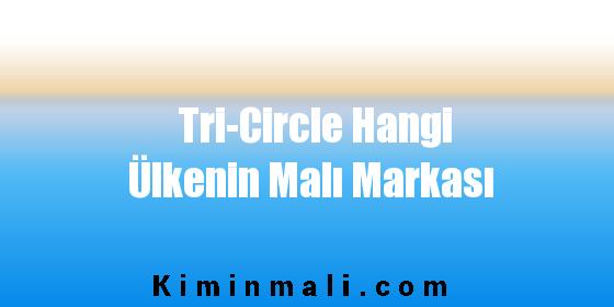Tri-Circle Hangi Ülkenin Malı Markası