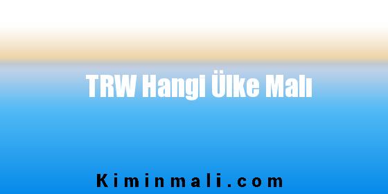 TRW Hangi Ülke Malı
