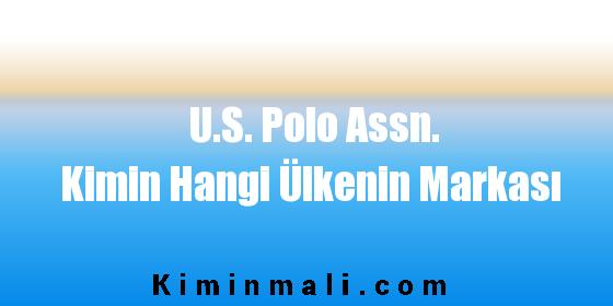 U.S. Polo Assn. Kimin Hangi Ülkenin Markası
