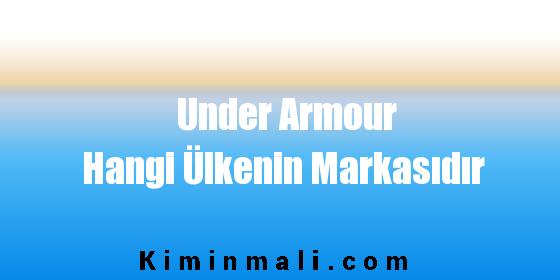 Under Armour Hangi Ülkenin Markasıdır