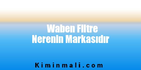 Waben Filtre Nerenin Markasıdır