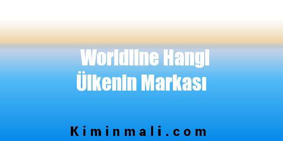 Worldline Hangi Ülkenin Markası